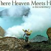 Where Heaven Meets Hell (2012, USA)