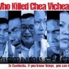 Who Killed Chea Vichea? (2011, USA – Thailand)